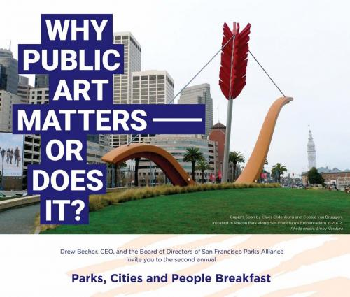 Why Public Art Matters Or Does It San Francisco Parks Alliance